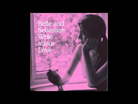 Belle And Sebastian - I Didnt See It Coming