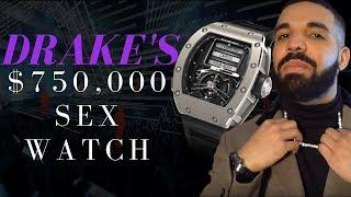 Drake's $750,000 Sex Watch
