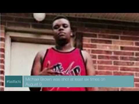 Fast Facts: Shooting of Michael Brown - August 19, 2014