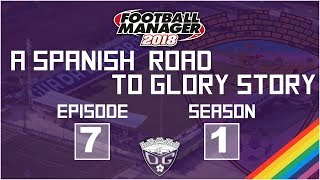 Season Finale! Promoted!? // Football Manager 2018 // A Spanish RTG Story: CD Guadalajara S1E7