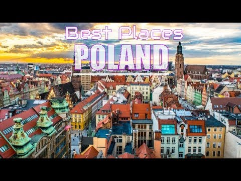 Top 10 Best Places To Visit In Poland