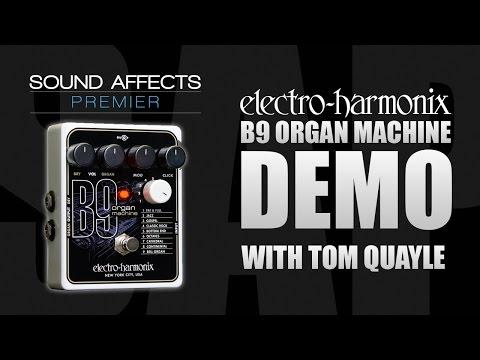 Electro Harmonix B9 Organ Machine Guitar Effects Pedal Demo Review