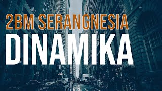 "2BM Serangnesia ""Dinamika"" (Official Music Video) 