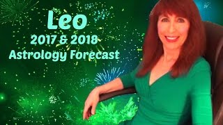 Leo 2017 & 2018 Astrology | Destiny Calls Big Love & Your Success