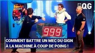 COMMENT BATTRE UN MEC DU GIGN À LA MACHINE À COUP DE POING !