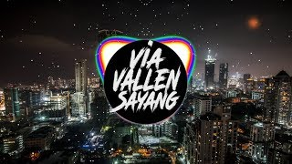 Via Vallen - Sayang Remix Super Bass
