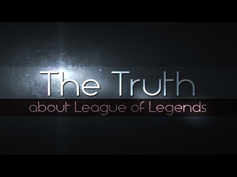 The Truth about League of Legends a.k.a Overused Illuminati Jokes