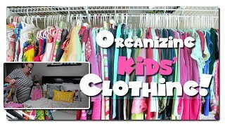 Clean With Me - Speed Cleaning - Organizing Kids' Clothing!
