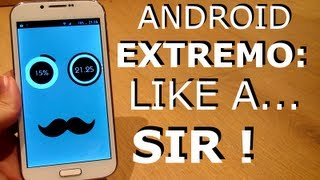 Android Like a SIR - Personalizacin EXTREMA bloqueo // Pro Android
