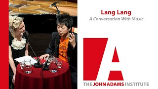 Lang Lang - A Conversation, with Music - John Adams Institute