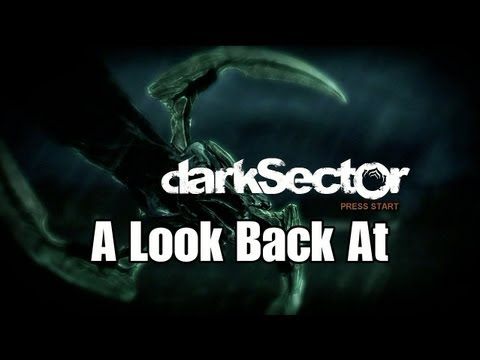 A Look Back At: Dark Sector