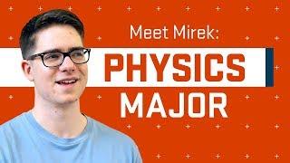Meet a Science Major: Mirek Brandt, Physics