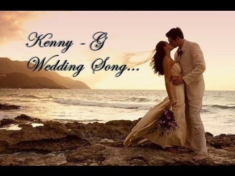 Kenny G - The Wedding Song Video