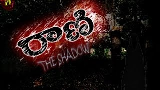 Shadow - RANI (THE SHADOW) Telugu Short Film Full Length Movie
