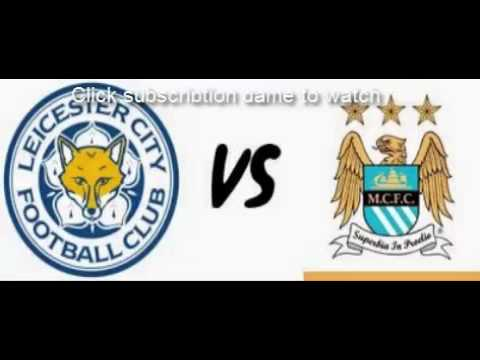Leicester City vs Manchester City online 4-3-2015