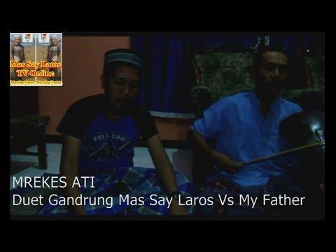 MREKES ATI Duet Gandrung Mas Say Laros Vs My Father
