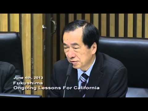 Fukushima: Ongoing Lessons for California - Naoto Kan