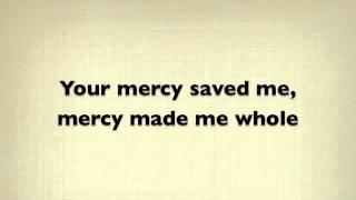 Mercy - Casting Crowns Lyrics