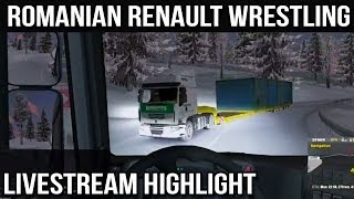 Romanian Renault Wrestling (Euro Truck Livestream Highlight)