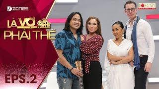 """Là Vợ Phải Thế 2018 l Tập 2 Full: Thanh Hà hào hứng """"tố"""" xấu chồng kém tuổi trên truyền hình"""