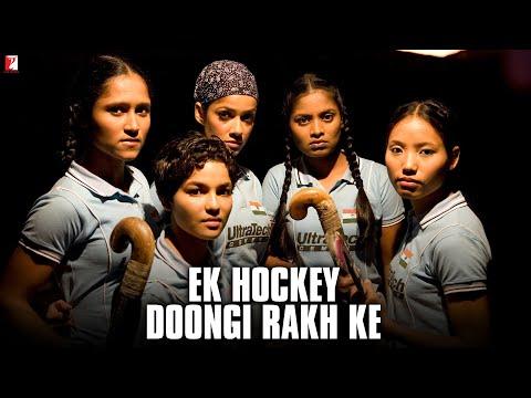 Remix Song - Ek Hockey Doongi Rakh Ke - Chak De India