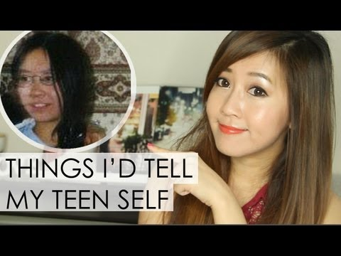 Things I'd Tell My Teenage Self
