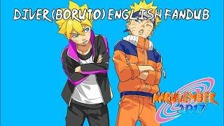 【Naruvember 2017】Diver (Boruto: Naruto the Movie) English Fandub【Rage】