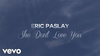 Watch Eric Paslay She Don