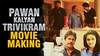 pawan kalyan trivikram movie making video | pawan kalyan new movie making stills
