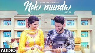 Nek Munda: Vivi Verma, Fateh Meet Gill (Full Audio Song) Ij Bros | Latest Punjabi Songs 2018