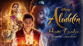 Disney's Aladdin Hindi  Trailer - In Theaters May 24! (Fan Dubb )