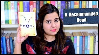 Anon by Bhavani Iyer | Book Review | Recommended Reads