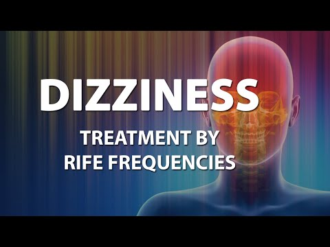 Dizziness - RIFE Frequencies Treatment - Energy & Quantum Medicine with Bioresonance