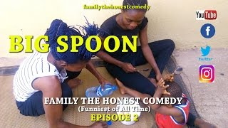BIG SPOON (Mark Angel Comedy like ) (Family The Honest Comedy) (Episode 2)