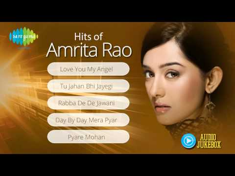 Hits of Amrita Rao | Audio Juke Box | Love You My Angel