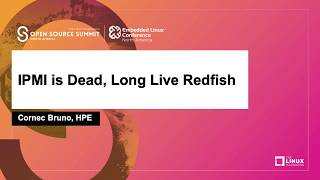 IPMI is Dead, Long Live Redfish - Cornec Bruno, HPE