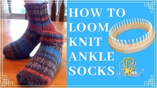 How to Loom Knit Ankle Socks