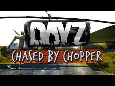 Day Z - Helicopter Stalkers