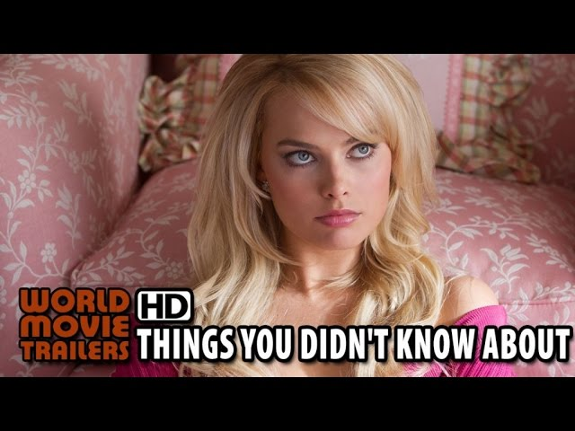 Things You Didn't Know About - Margot Robbie (2014) HD