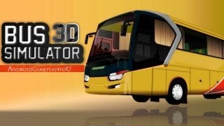Bus Simulator 3D Android HD GamePlay [Game For Kids]