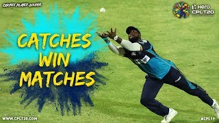 CATCHES WIN MATCHES!!! CPL19