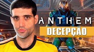 Anthem, a minha PRIMEIRA decepção com games de 2019