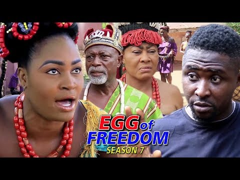 Egg Of Freedom Season 7 - 2019 Latest Nigerian Nollywood New Movie Full HD | 1080p