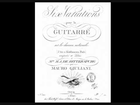 Mauro Giuliani - Six Variations on ''I bin a Kohlbauern Bub''
