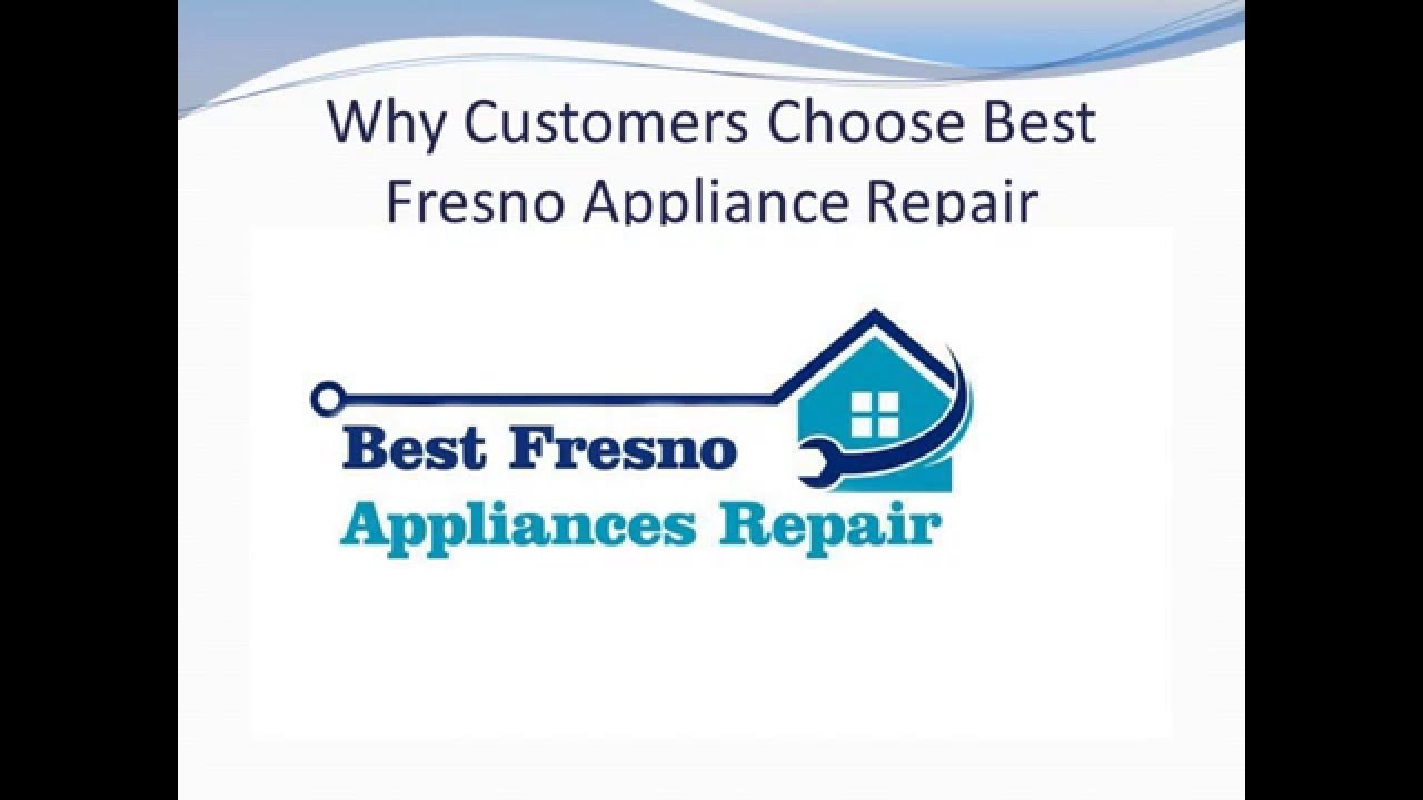 [Appliance Repair Services in Fresno] Video