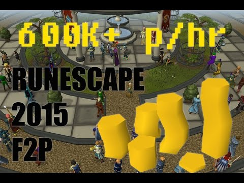Quick money making guide RuneScape 2015 , F2P 600k+p/hr