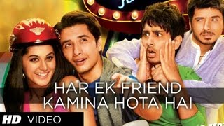 download lagu Har Ek Friend Kamina Hota Hai  Song  gratis