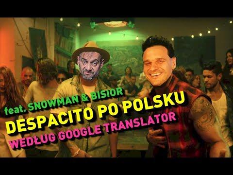 Despacito Po Polsku Według Google Translator Feat. Snowman & Bisior