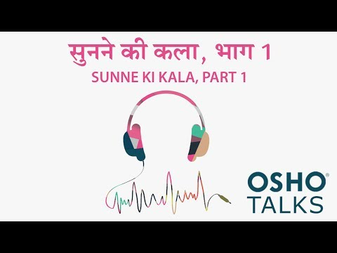 Osho: Sunne Ki Kala 1 video
