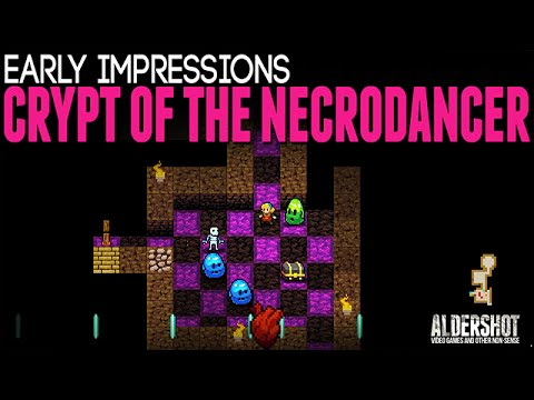 Crypt of the Necrodancer: Early Impressions